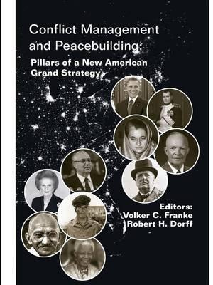 Conflict Management and Peacebuilding: Pillars of a New American Grand Strategy (Enlarged Edition)