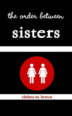 The Order between Sisters