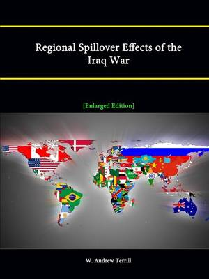 Regional Spillover Effects of the Iraq War [Enlarged Edition]