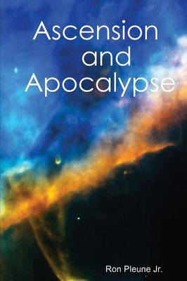 Ascension and Apocalypse