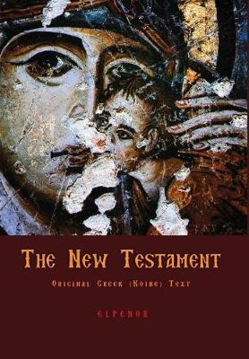 The Original Greek New Testament