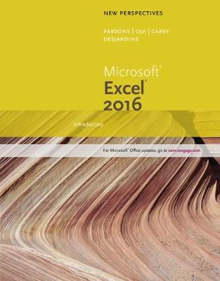 New Perspectives Microsoft (R) Office 365 & Excel 2016: Introductory