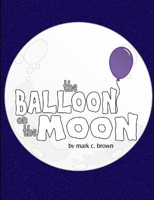 The Balloon On The Moon