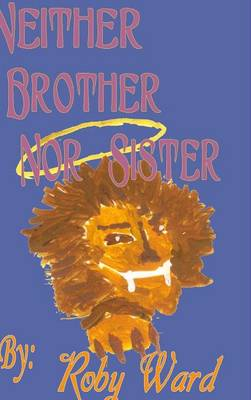Neither Brother Nor Sister