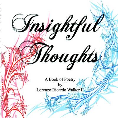 Insightful Thoughts: A Book of Poetry