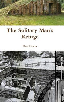The Solitary Man's Refuge