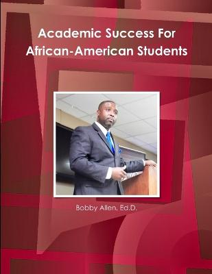 Academic Success for African-American Students