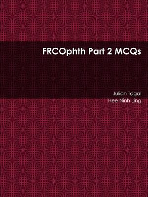 Frcophth Part 2 MCQS