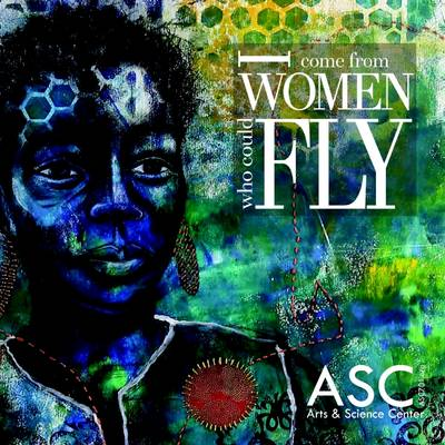 I Come from Women Who Could Fly