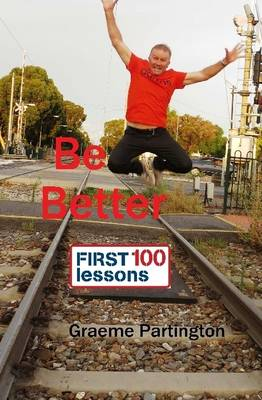 Be Better: First 100 Lessons