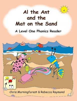 Al Ant and the Mat on the Sand - A Level One Phonics Reader