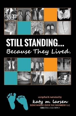 Still Standing...Because They Lived