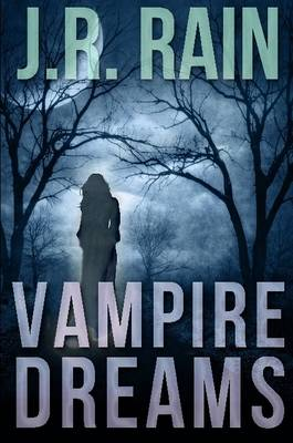 Vampire Dreams and Other Stories (Includes a Samantha Moon Short Story)