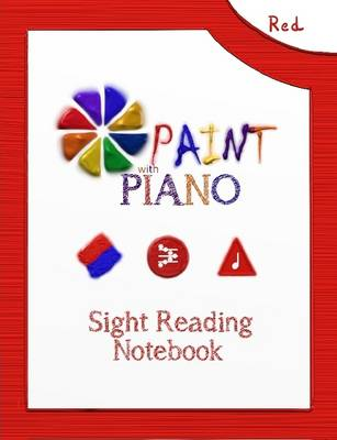 Paint with Piano: Red Sight Reading Notebook (Saddle Stich)