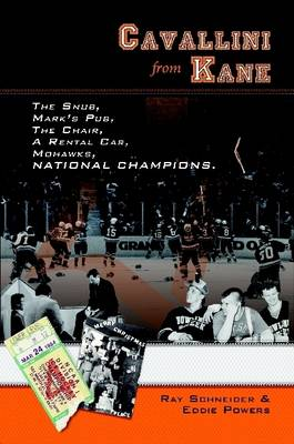 Cavallini from Kane: the Snub, Mark's Pub, the Chair, A Rental Car, Mohawks, National Champions.