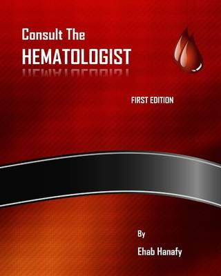 Consult the Hematologist