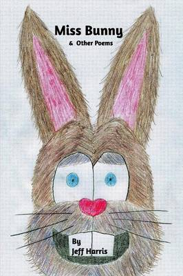 Miss Bunny & Other Poems