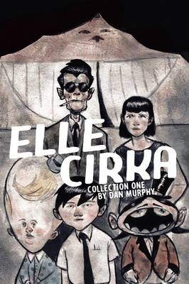 Elle Cirka Collection One