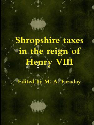 Shropshire Taxes in the Reign of Henry VIII