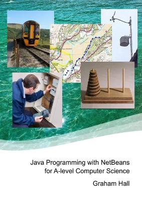 Java Programming with Netbeans for A-Level Computer Science