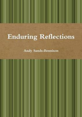 Enduring Reflections