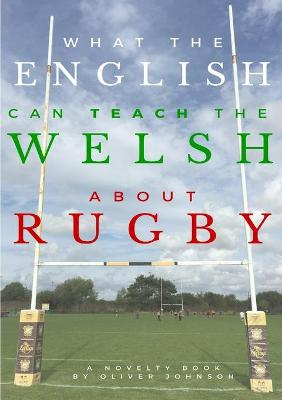 What the English Can Teach the Welsh About Rugby