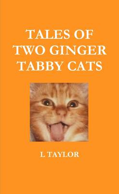 Tales of Two Ginger Tabby Cats