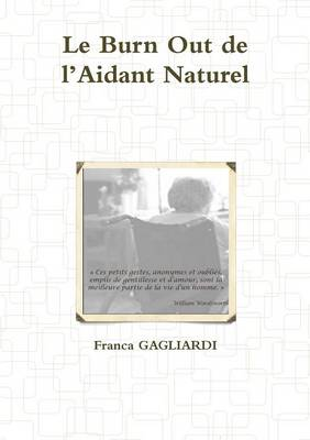 Le Burn Out De L'aidant Naturel