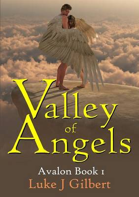 Valley of Angels: Avalon Book 1