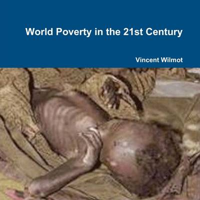 World Poverty in the 21st Century