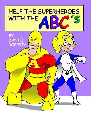 Help the Superheroes with the Abcs