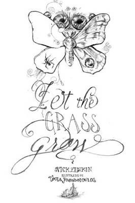 Let the Grass Grow