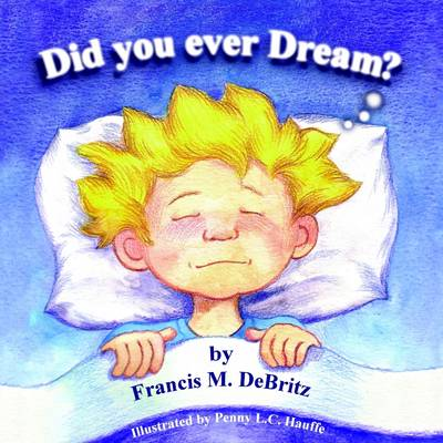 Did You Ever Dream?
