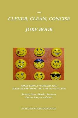 The Clever, Clean, Concise Joke Book