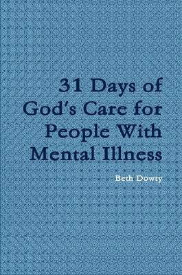 31 Days of God's Care for People with Mental Illness