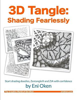 3D Tangle: Shading Fearlessly