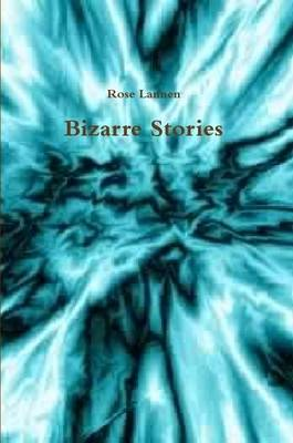 Bizarre Stories