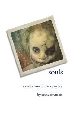 Souls a Collection of Dark Poetry