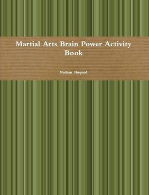Martial Arts Brain Power Activity Book