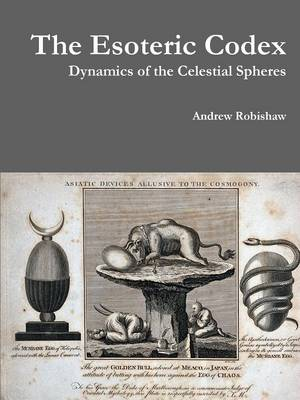 The Esoteric Codex: Dynamics of the Celestial Spheres