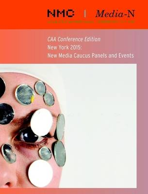 New Media Caucus 2015 CAA Conference Edition