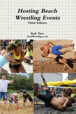 Hosting Beach Wrestling Events (3rd Edition)