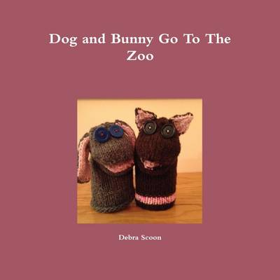 Dog and Bunny Go to the Zoo