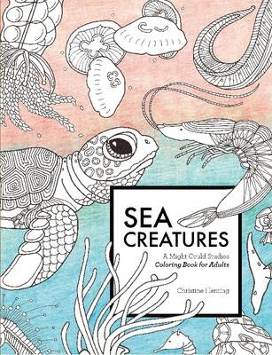 Sea Creatures: A Might Could Studios Coloring Book for Adults