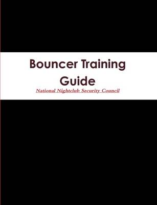 Bouncer Training Guide