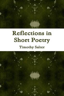 Reflections in Short Poetry
