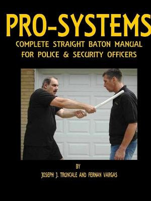 Pro-Systems Complete Baton Manual