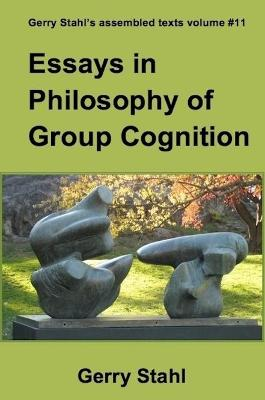 Essays in Philosophy of Group Cognition