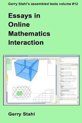 Essays in Online Mathematics Interaction