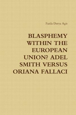 Blasphemy Within the European Union? Adel Smith versus Oriana Fallaci